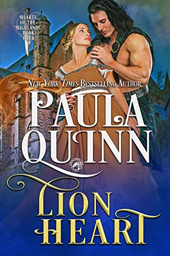 Lion Heart (Hearts of the Highlands Book 4)