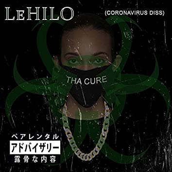 Tha Cure (Coronavirus Diss)