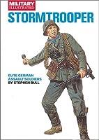 Stormtooper: Elite German Assault Soldiers (Classic Soldiers)