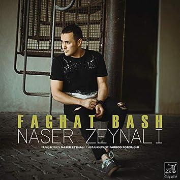 Faghat Bash