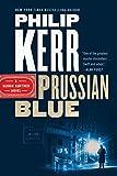 Prussian Blue (A Bernie Gunther Novel Book 12) (English Edition)