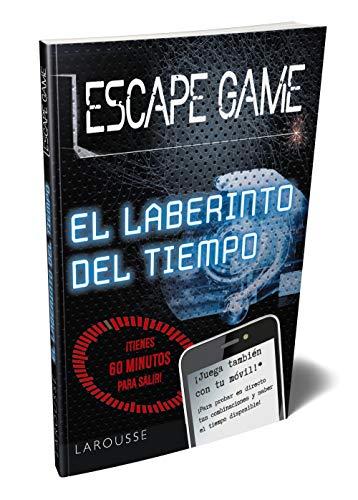 Escape game. El laberinto del tiempo (LAROUSSE - Libros Ilustrados/ Prácticos - Ocio y naturaleza - Ocio)