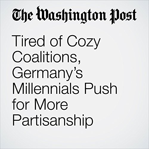 Tired of Cozy Coalitions, Germany's Millennials Push for More Partisanship copertina