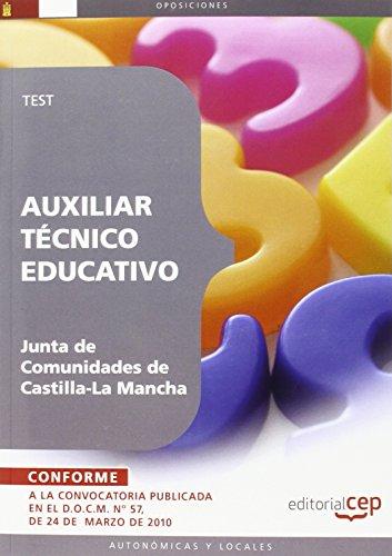 Auxiliar Técnico Educativo. Junta de Comunidades de Castilla-La Mancha. Test (Colección 364)