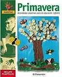 Primavera: Actividades creativas para la educación infantil (Manitas)
