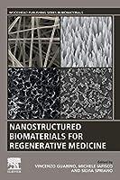 Nanostructured Biomaterials for Regenerative Medicine (Woodhead Publishing Series in Biomaterials)