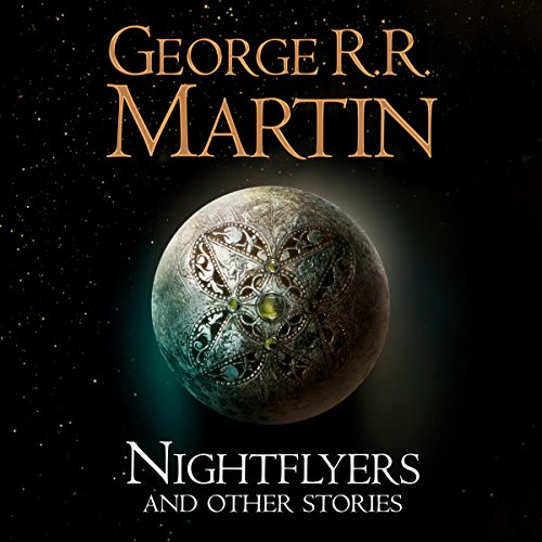 Nightflyers and Other Stories audiobook cover art