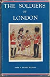 The Soldiers Of London Imperial Services Library Vol V1