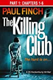 The Killing Club (Part One: Chapters 1-6) (Detective Mark Heckenburg, Book 3) (English Edition)