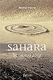 Sahara - Le grand récit