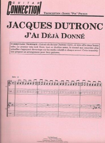 J\'ai Déjà Donné - J DUTRONC - Guit Tab & Sol (GUITAR CONNECTION) (feuillet)
