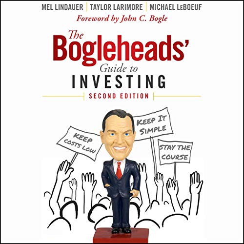 The Bogleheads' Guide to Investing Audiobook By Taylor Larimore, Mel Lindauer, Michael LeBoeuf, John C. Bogle - foreword cover art