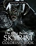 Painting World! - The Elder Scrolls V Skyrim Coloring Book: An Awesome Gift For Fans Of Video Games | Unleashing Artistic Abilities, Relaxation And Relieving Stress