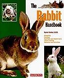 The Rabbit Handbook (B.E.S. Pet Handbooks)