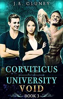 Corviticus University: Void by [J.E. Cluney]