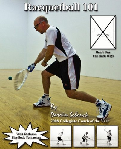 Compare Textbook Prices for Racquetball 101  ISBN 9780615238890 by Schenck, Darrin