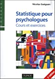 Statistiques pour psychologues - Cours et exercices