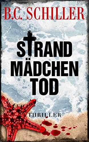 Strandmädchentod - Thriller (Tony Braun 8)