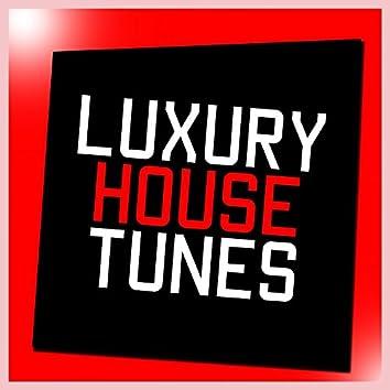 Luxury House Tunes