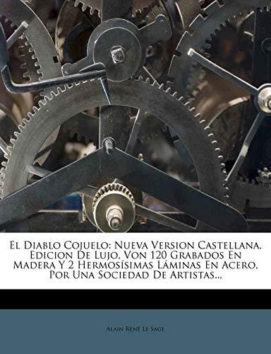 El Diablo Cojuelo: Nueva Version Castellana. Edicion de Lujo, Von 120 Grabados En Madera y 2 Hermos Simas L Minas En Acero, Por Una Socie