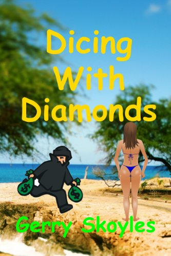 Book: Dicing With Diamonds by Gerry Skoyles