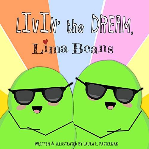 Livin' the Dream, Lima Beans: 2 (The Secret Life of Beans)