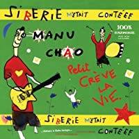 Siberie M'Etait Contee by Manu Chao