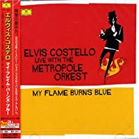 My Flame Burns Blue by Elvis Costello (2006-02-14)