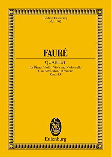 Klavierquartett Nr. 1 c-Moll: op. 15. Klavierquartett. Studienpartitur. (Eulenburg Studienpartituren)