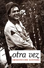 Otra Vez: Diario del Segundo Viaje por Latinoamerica (Che Guevara Publishing Project) (Spanish Edition)