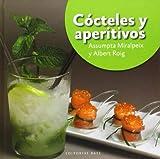 Cócteles y aperitivos by Assumpta;Roig, Albert Miralpeix (1905-07-05)