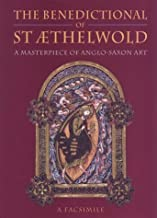 The Benedictional of St Aethelwold: A Masterpiece of Anglo-Saxon Art