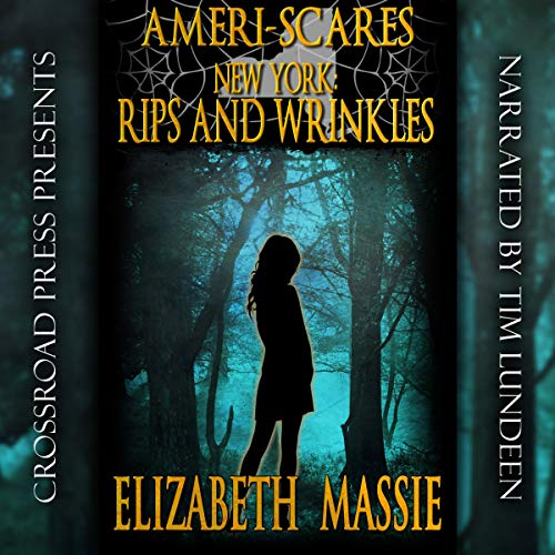 New York: Rips and Wrinkles Audiobook By Elizabeth Massie cover art