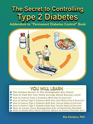 The Secret To Controlling Type 2 Diabetes: Addendum to Permanent Diabetes Control (English Edition)