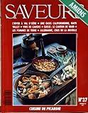 SAVEURS [No 37] du 01/02/1994 - AMIENS - L'HIVER A VAL D'ISERE - UNE OASIS CALIFORNIENNE - NAPA VALLEY - VINS DE CAHORS - SUISSE - LE CANTON DE VAUD - LES POMMES DE TERRE - ALLEMAGNE - CRUS DE LA MOSELLE.