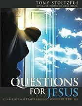 Questions for Jesus: Conversational Prayer Around Your Deepest Desires