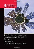 The Routledge International Handbook of Globalization Studies: Second edition (Routledge International Handbooks)