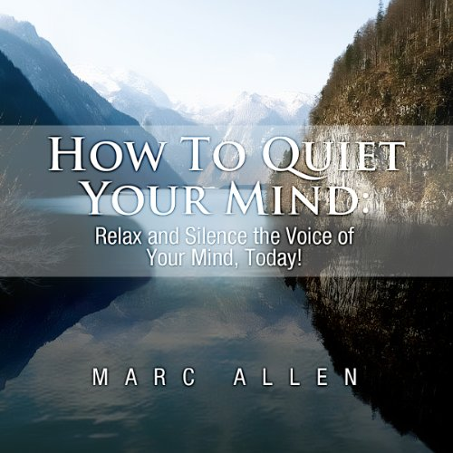 How to Quiet Your Mind audiobook cover art