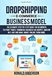 Dropshipping E-Commerce Business Model: The Ultimate Step-by-Step Guide for Beginners