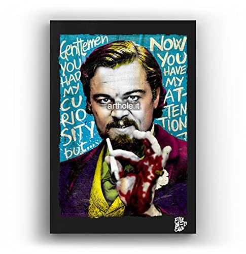 Calvin Candie (Leonardo Di Caprio) dal film Django Unchained - Quadro Pop-Art Originale con Cornice, Dipinto, Stampa su Tela, Poster, Locandina film