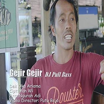 Gejir Gejir Dj Full Bass