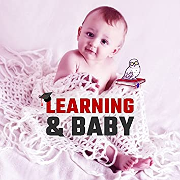 Learning & Baby – Music for Children, Songs for Cognitive Development, Music Fun, Smart and Brilliant Toddler