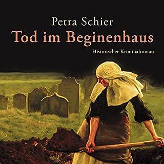 Tod im Beginenhaus     Adelina Burka 1              Autor:                                                                                                                                 Petra Schier                               Sprecher:                                                                                                                                 Sabine Swoboda                      Spieldauer: 9 Std. und 17 Min.     279 Bewertungen     Gesamt 4,4