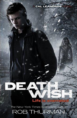 Deathwish: Cal Leandros Book 4 (A Cal Leandros Novel) (English Edition)
