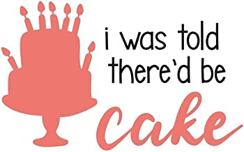I Was Told There'd Be Cake: Cake Lovers 150 Lined/Ruled Journal Pages Planner Diary Notebook with Cake Baking Novelty Food...