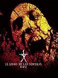 El libro de las sombras: BW2