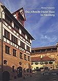 Das Albrecht-Dürer-Haus in Nürnberg (Große Kunstführer / Große Kunstführer / Museen) - Thomas Schauerte