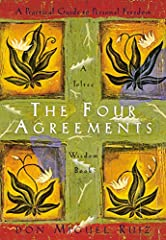 """The Four Agreements: A Practical Guide to Personal Freedom (A Toltec Wisdom Book) """"Happiness is a choice, and so is suffering."""""""