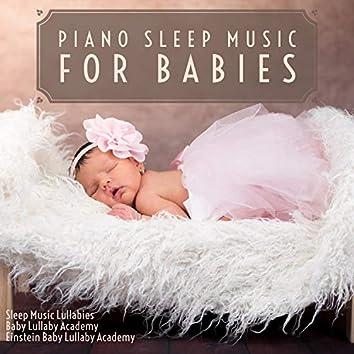 Piano Sleep Music for Babies