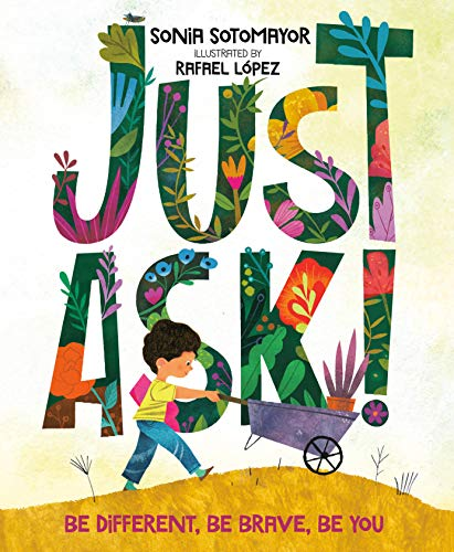Image of Just Ask!: Be Different, Be Brave, Be You